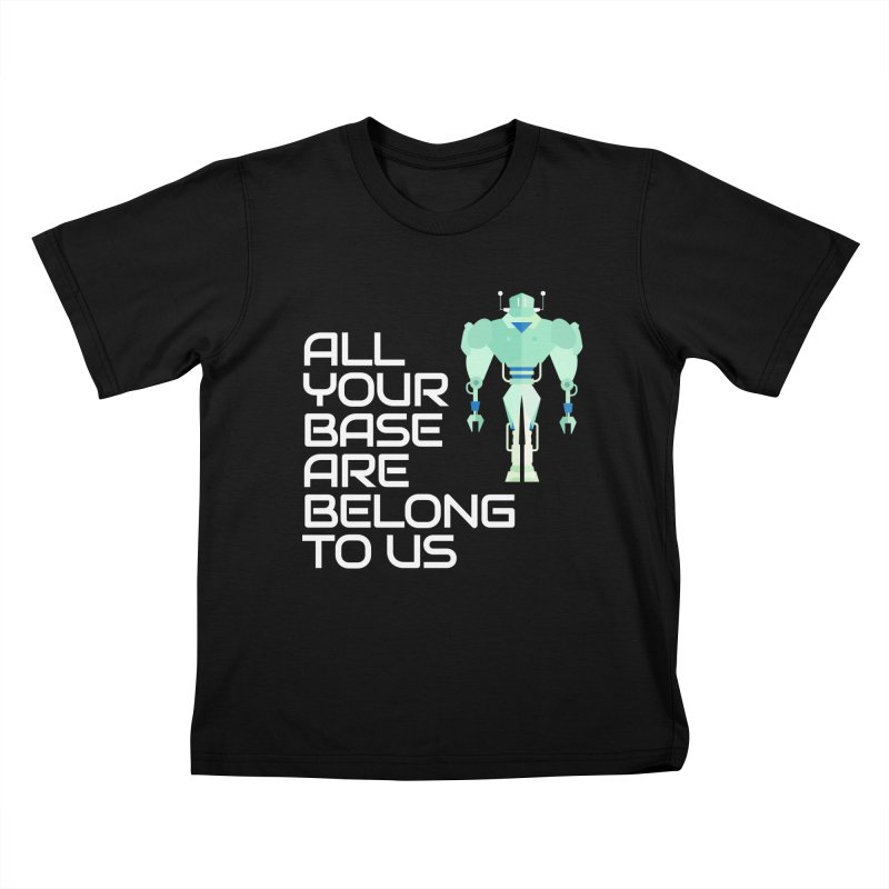 All Your Base (White Text) Kids T-Shirt by Vectors NZ
