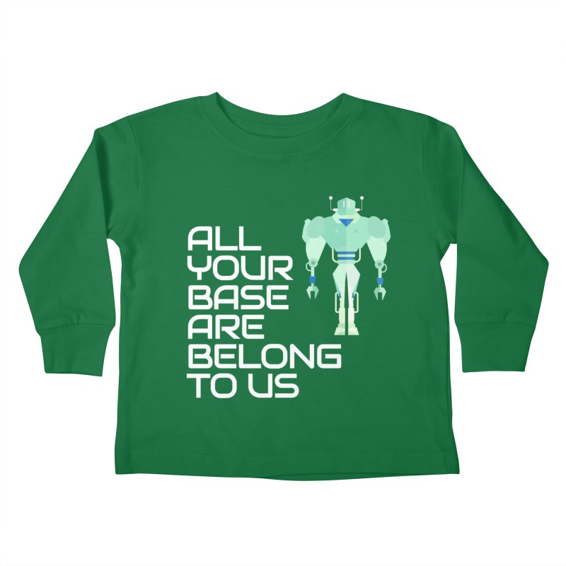 All Your Base (White Text) Kids Toddler Longsleeve T-Shirt by Vectors NZ