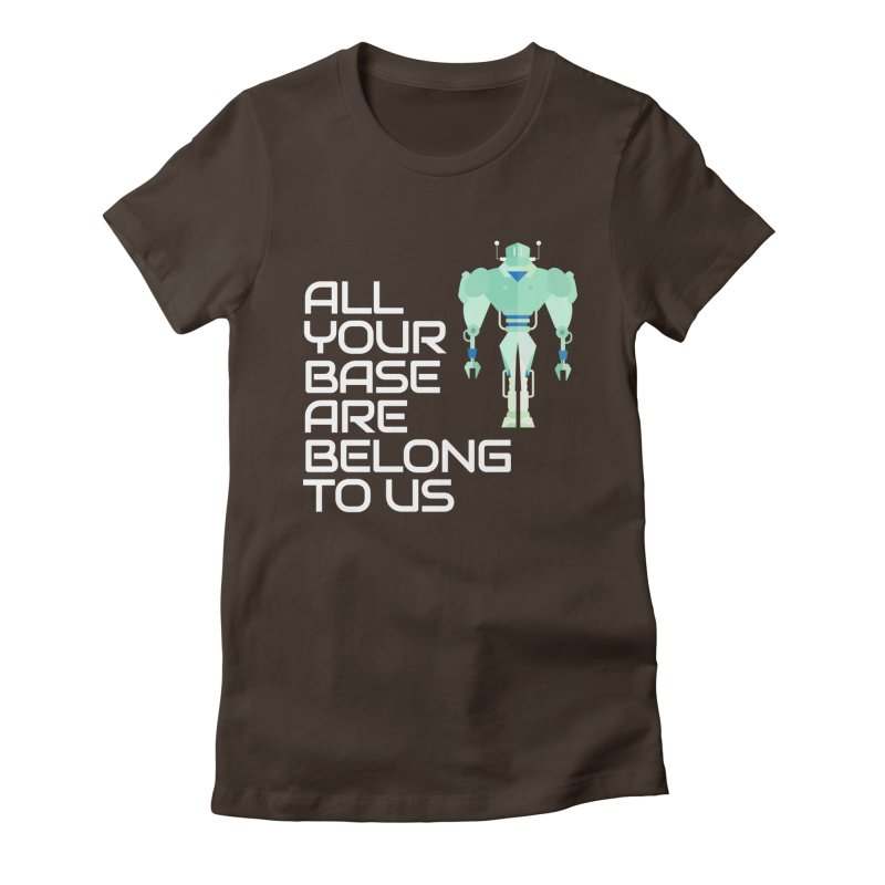 All Your Base (White Text) Women's Fitted T-Shirt by Vectors NZ
