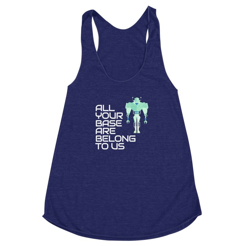 All Your Base (White Text) Women's Racerback Triblend Tank by Vectors NZ