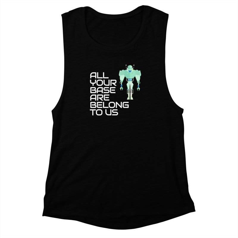 All Your Base (White Text) Women's Muscle Tank by Vectors NZ