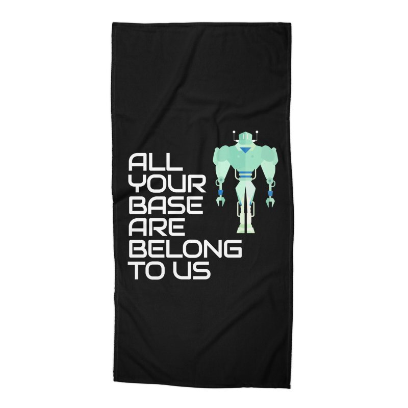 All Your Base (White Text) Accessories Beach Towel by Vectors NZ