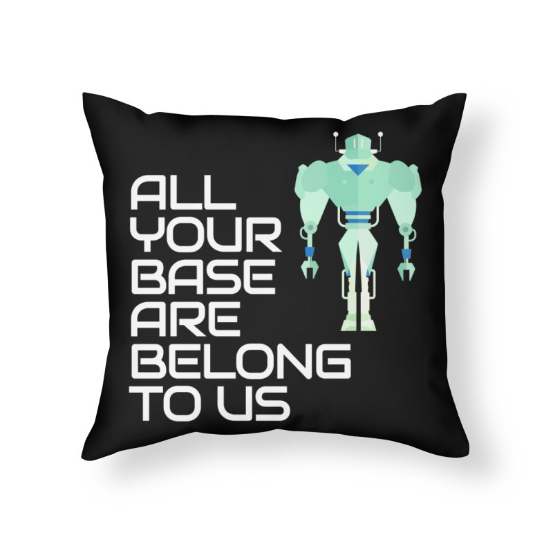 All Your Base (White Text) Home Throw Pillow by Vectors NZ
