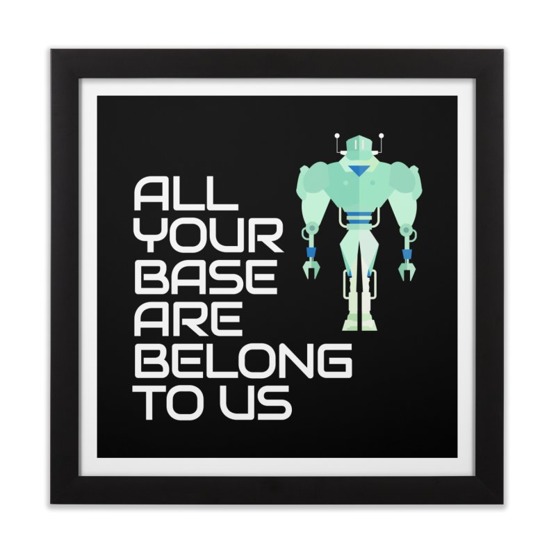 All Your Base (White Text) Home Framed Fine Art Print by Vectors NZ