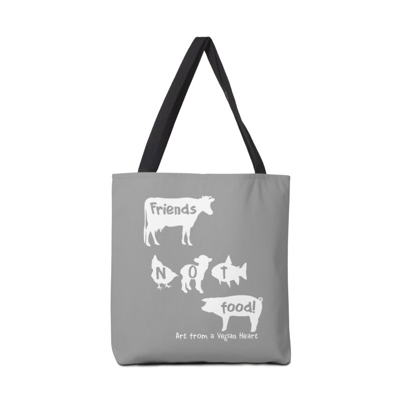 Friends not food!  With cow, chicken, lamb, fish and pig Accessories Tote Bag Bag by Art From a Vegan Heart