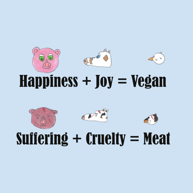 Happines + Joy = Vegan by Art From a Vegan Heart