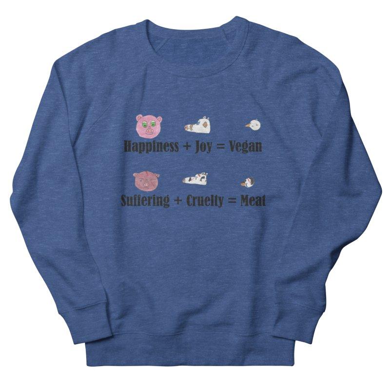 Happines + Joy = Vegan Women's French Terry Sweatshirt by Art From a Vegan Heart