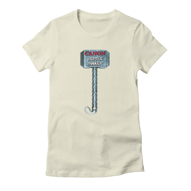 Canon Cripple Hammer Women's Fitted T-Shirt by Vegetable Police