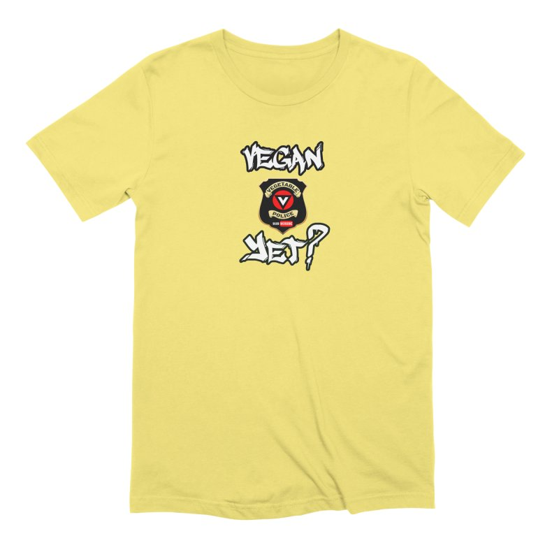 Vegan Yet? Men's T-Shirt by Vegetable Conspiracies