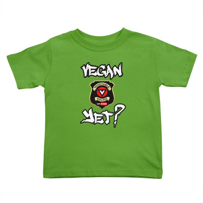 Vegan Yet? Kids Toddler T-Shirt by Vegetable Conspiracies