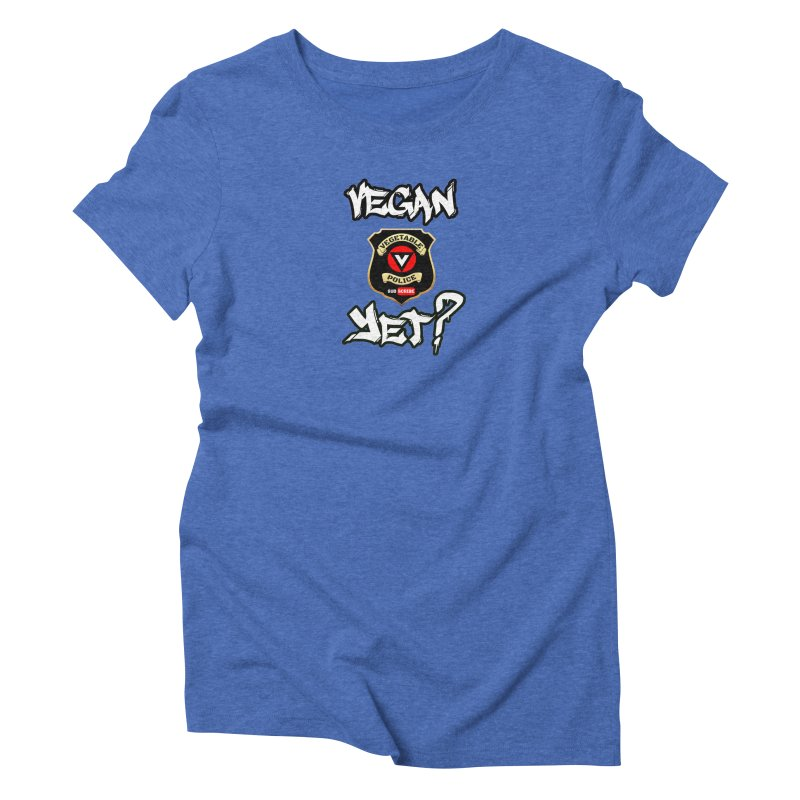 Vegan Yet? Women's T-Shirt by Vegetable Conspiracies