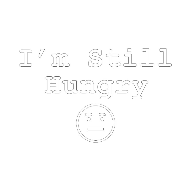 I'm Still Hungry Kids Toddler Pullover Hoody by Vegetable Conspiracies