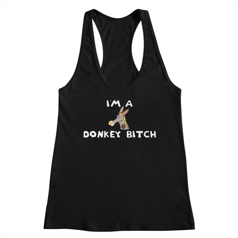 I'm A Donkey Bitch Women's Tank by Vegetable Police