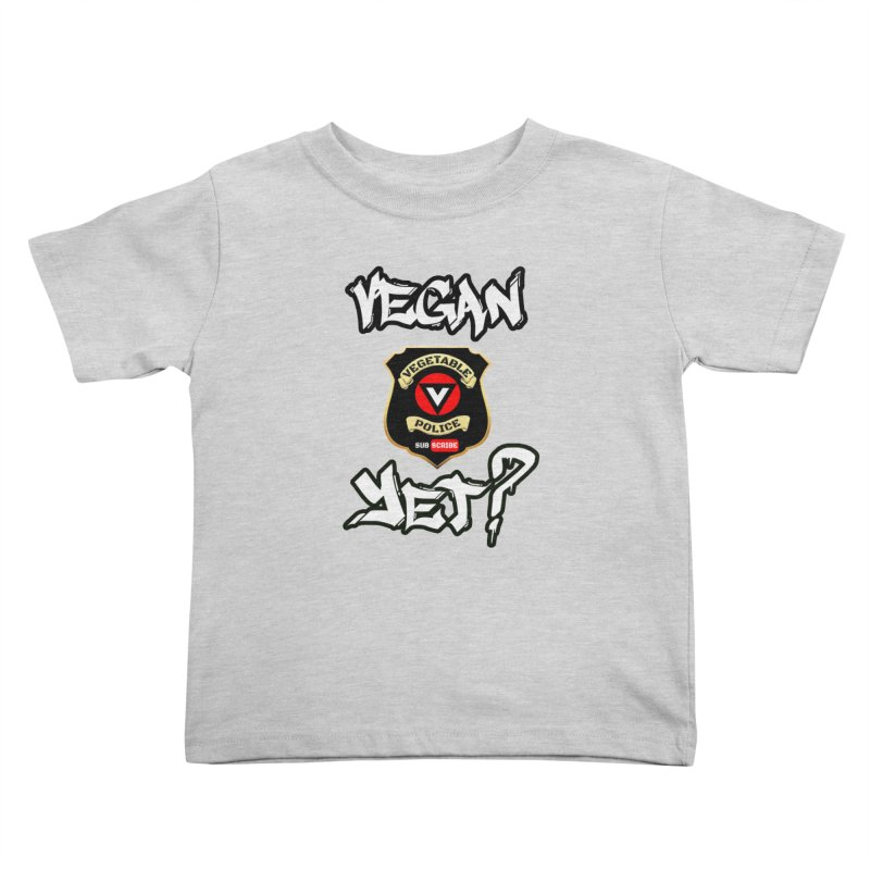 Vegan Yet? Kids Toddler T-Shirt by Vegetable Police