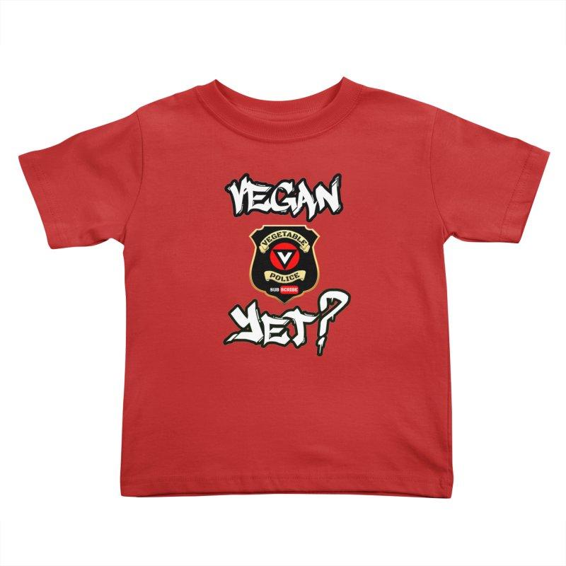 Vegan Yet? Kids Toddler T-Shirt by Vegetable Police