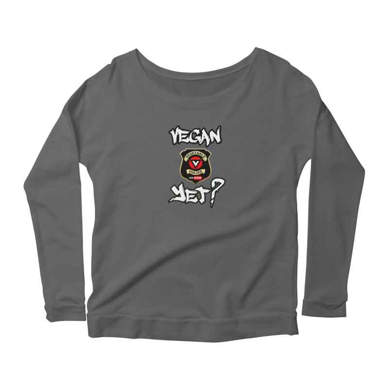 Vegan Yet? Women's Longsleeve T-Shirt by Vegetable Police