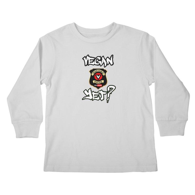 Vegan Yet? Kids Longsleeve T-Shirt by Vegetable Police