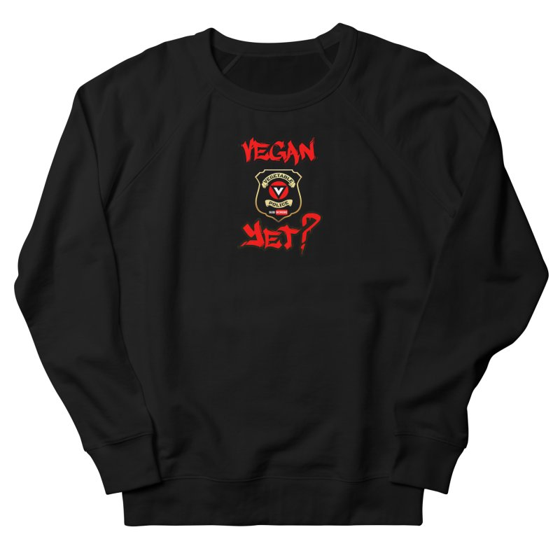 Vegan Yet? (red) Women's Sweatshirt by Vegetable Police