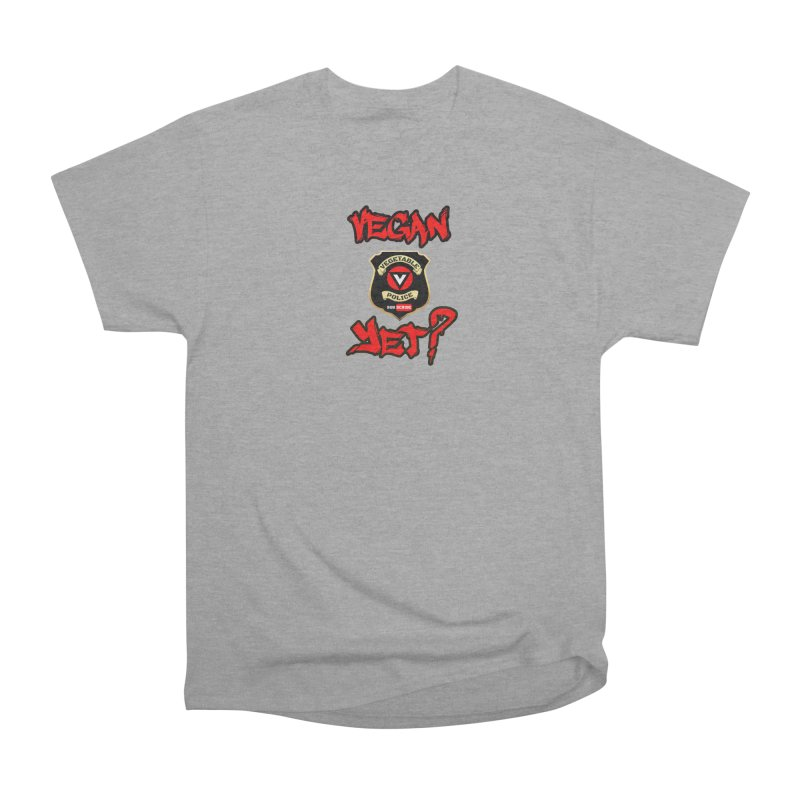 Vegan Yet? (red) Women's Heavyweight Unisex T-Shirt by Vegetable Police