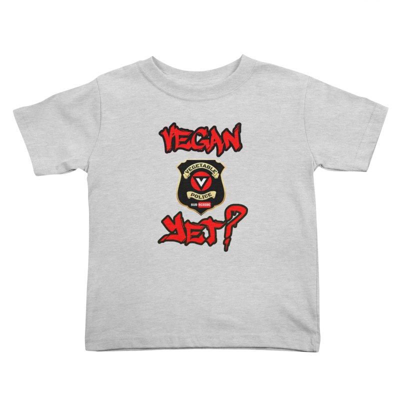 Vegan Yet? (red) Kids Toddler T-Shirt by Vegetable Police