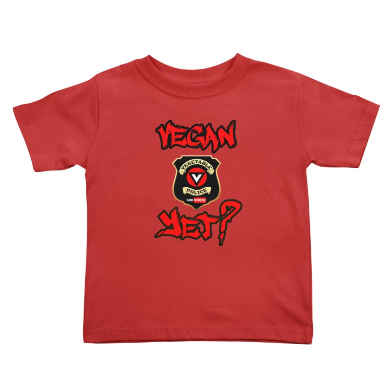 Vegan Yet? (red) Kids Toddler T-Shirt by Vegetable Police