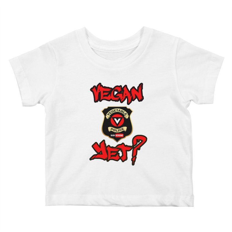 Vegan Yet? (red) Kids Baby T-Shirt by Vegetable Police