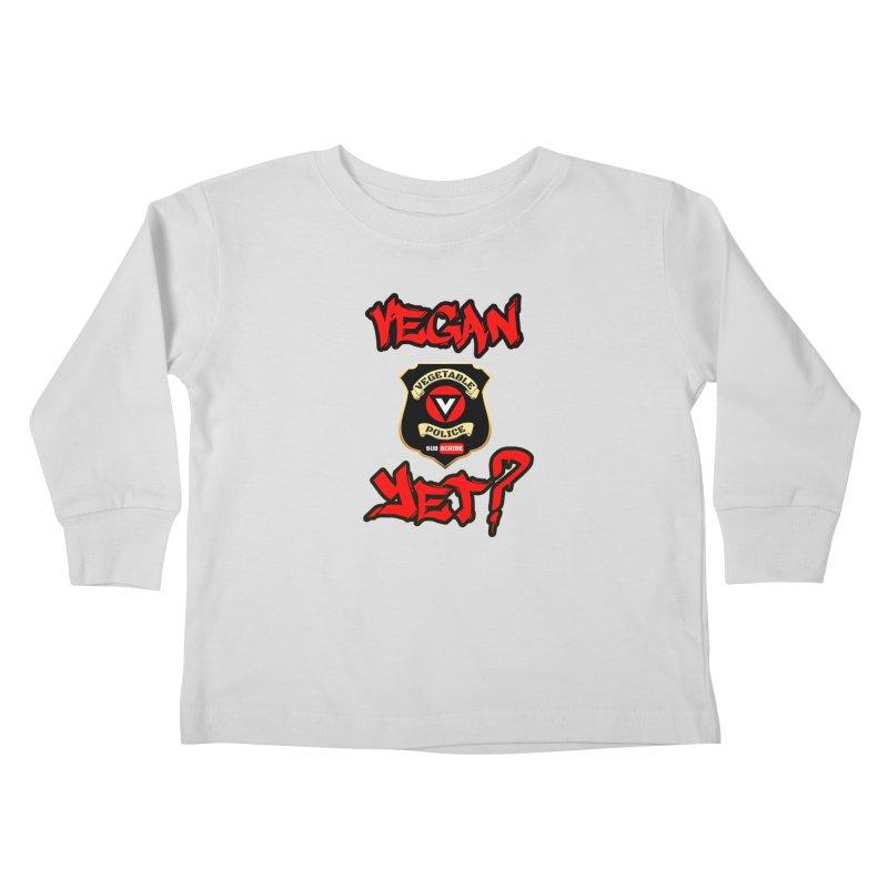 Vegan Yet? (red) Kids Toddler Longsleeve T-Shirt by Vegetable Police