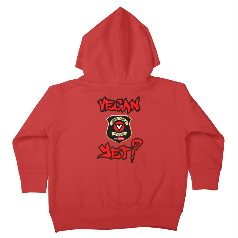Vegan Yet? (red) Kids Toddler Zip-Up Hoody by Vegetable Police