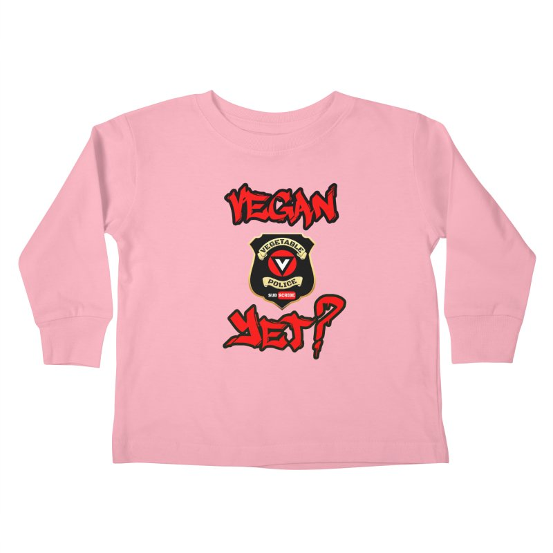 Vegan Yet? (red) Kids Toddler Longsleeve T-Shirt by Vegetable Police