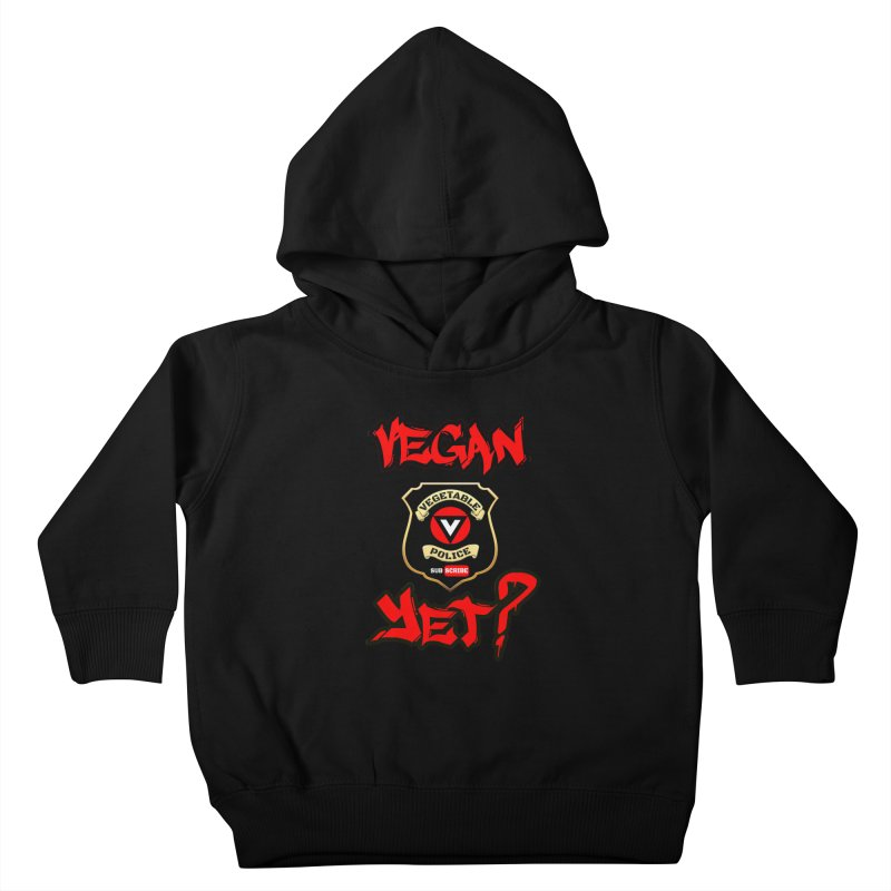 Vegan Yet? (red) Kids Toddler Pullover Hoody by Vegetable Police