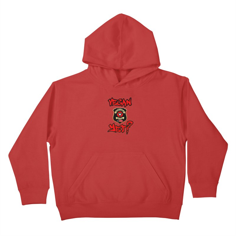 Vegan Yet? (red) Kids Pullover Hoody by Vegetable Police