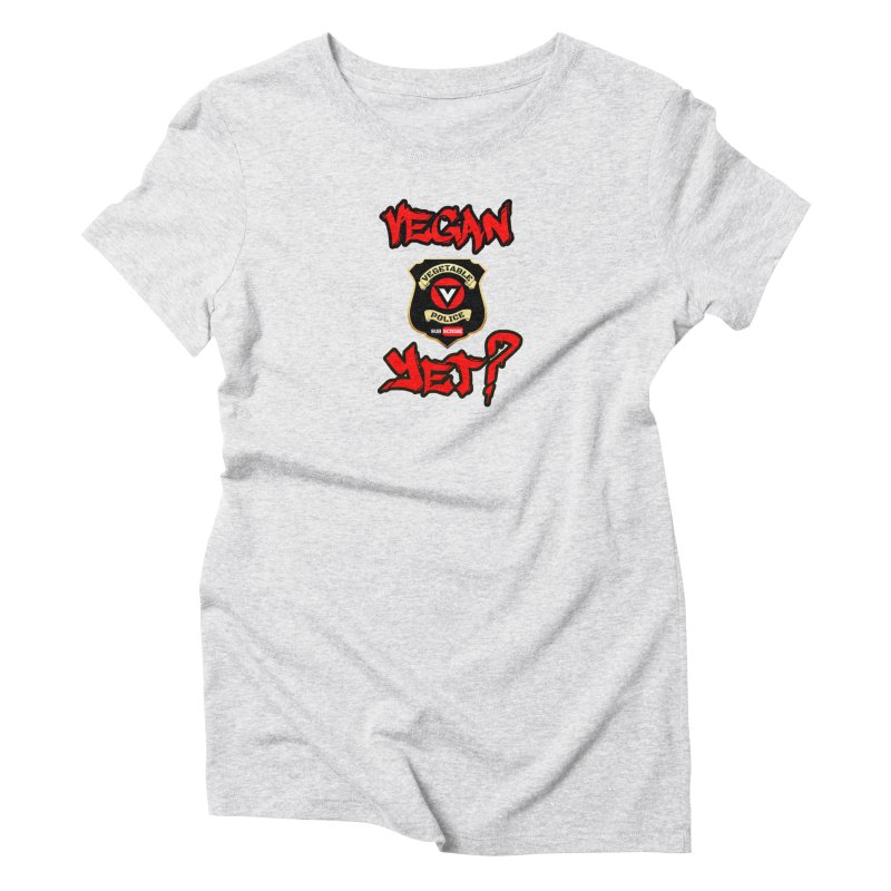 Vegan Yet? (red) Women's T-Shirt by Vegetable Police