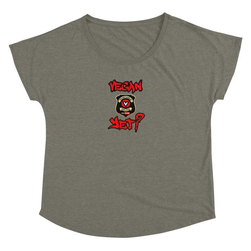 Vegan Yet? (red) Women's Dolman Scoop Neck by Vegetable Police