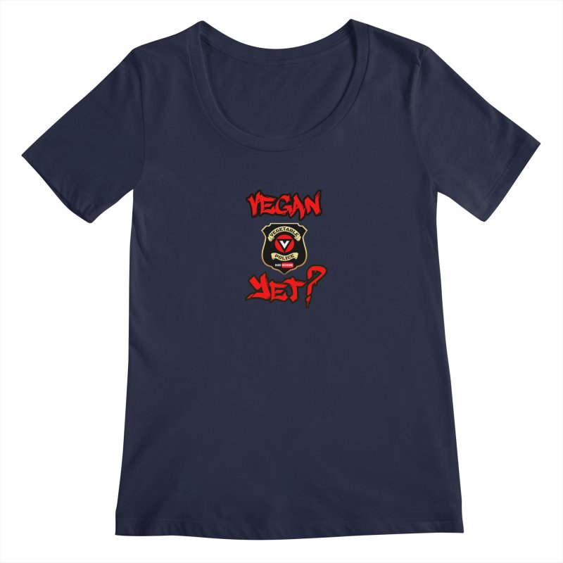 Vegan Yet? (red) Women's Regular Scoop Neck by Vegetable Police