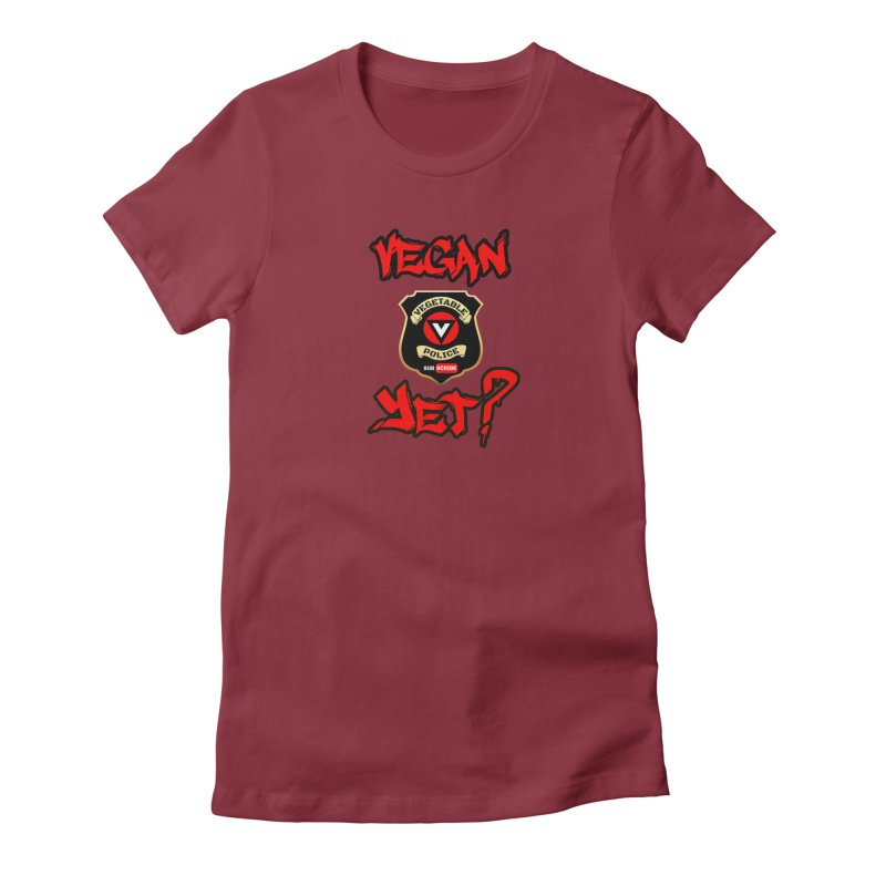 Vegan Yet? (red) Women's Fitted T-Shirt by Vegetable Police