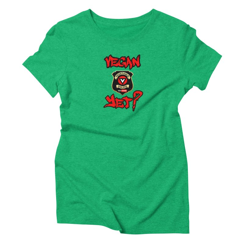 Vegan Yet? (red) Women's Triblend T-Shirt by Vegetable Police