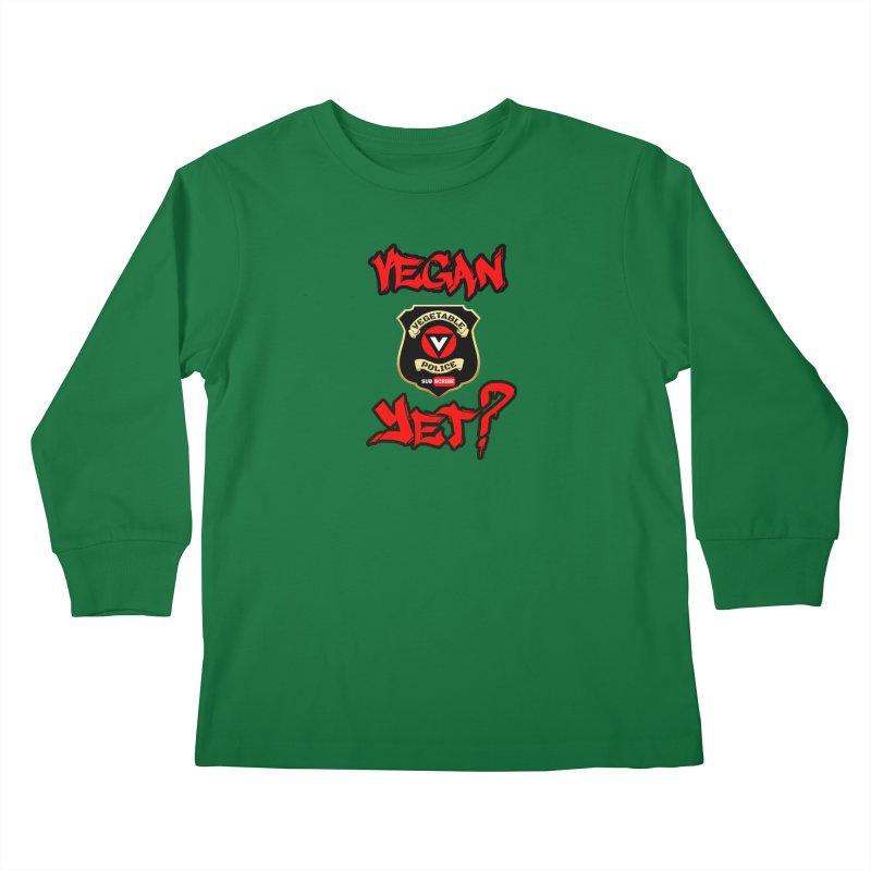 Vegan Yet? (red) Kids Longsleeve T-Shirt by Vegetable Police