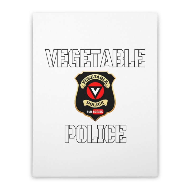 Vegetable Police Home Stretched Canvas by Vegetable Police