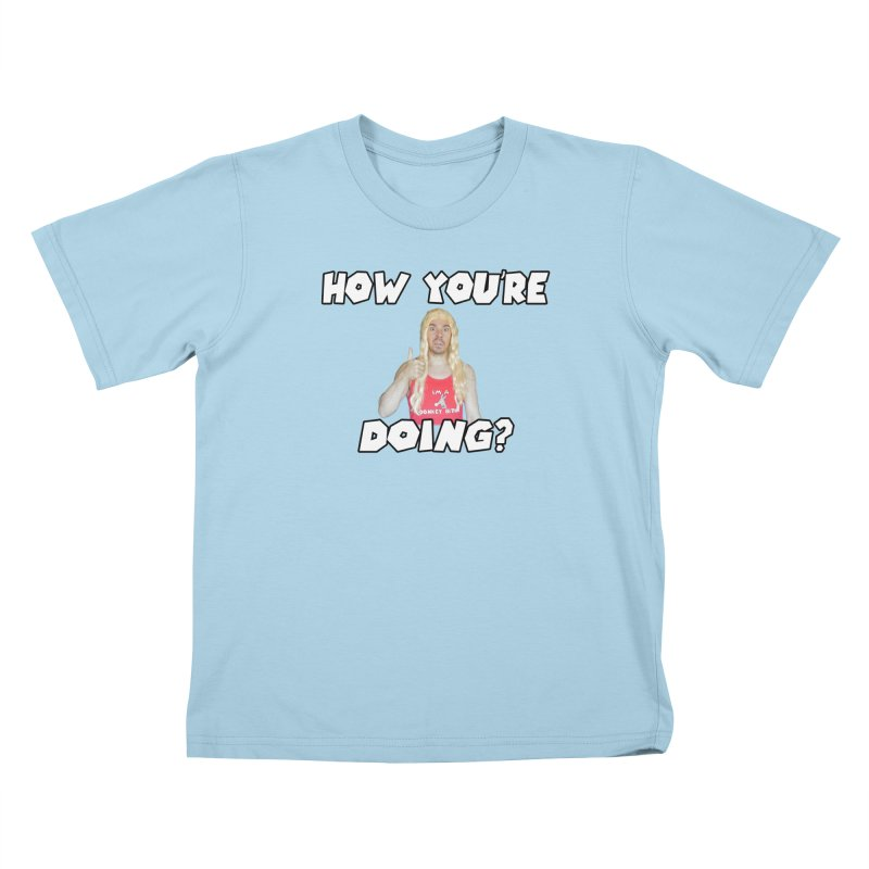How You're Doing? (sv3rige edition) Kids T-Shirt by Vegetable Police