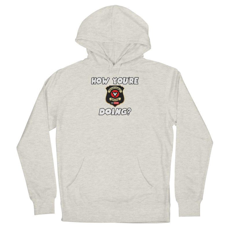 How You're Doing (badge edition) Men's French Terry Pullover Hoody by Vegetable Police