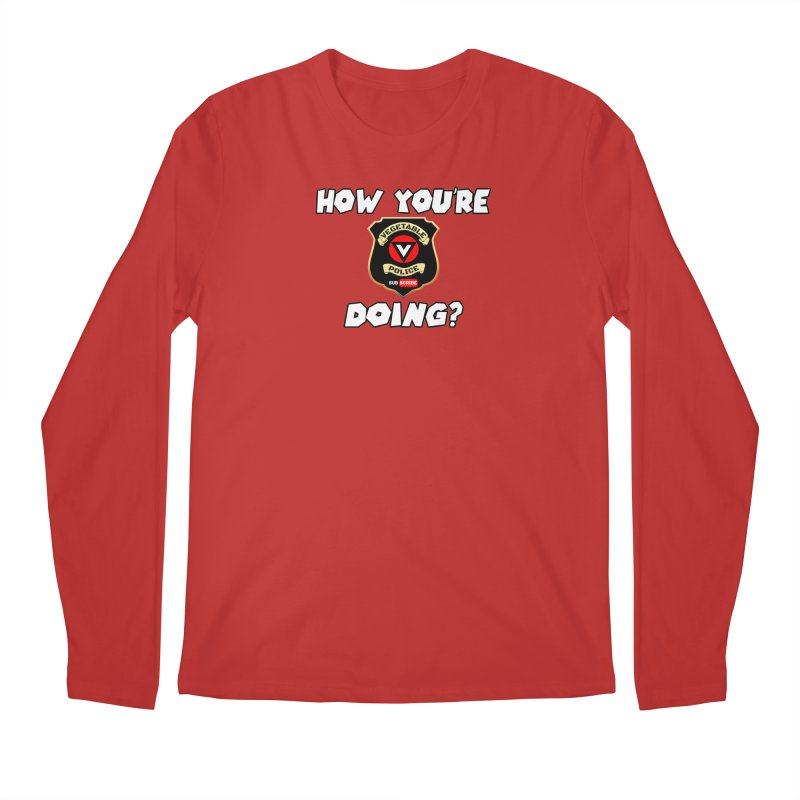How You're Doing (badge edition) Men's Regular Longsleeve T-Shirt by Vegetable Police