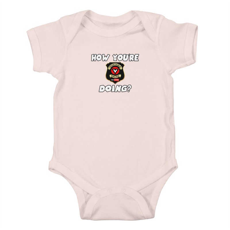 How You're Doing (badge edition) Kids Baby Bodysuit by Vegetable Police
