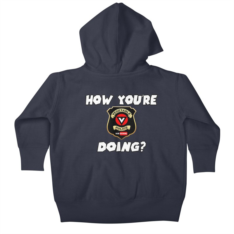 How You're Doing (badge edition) Kids Baby Zip-Up Hoody by Vegetable Police