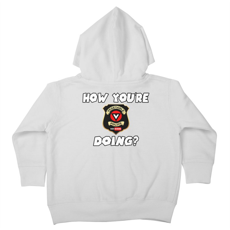 How You're Doing (badge edition) Kids Toddler Zip-Up Hoody by Vegetable Police