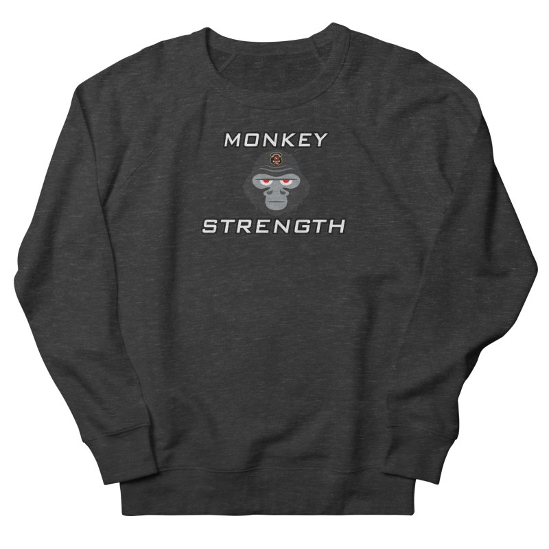 Monkey Strength Women's Sweatshirt by Vegetable Conspiracies