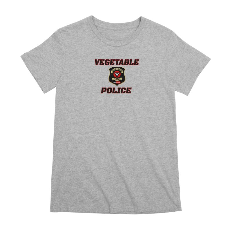 Vegetable Police (Black Text) Women's Premium T-Shirt by Vegetable Police