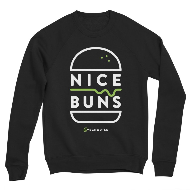 Nice Buns Women's Sponge Fleece Sweatshirt by Vegnout SD's Artist Shop
