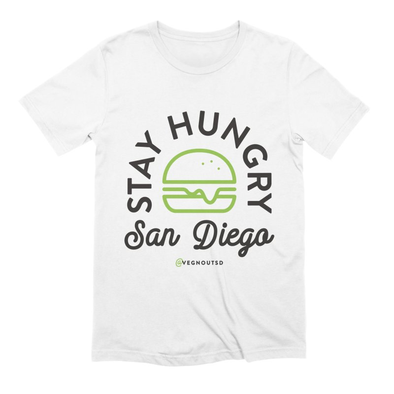 Stay Hungry Men's T-Shirt by Vegnout SD's Artist Shop