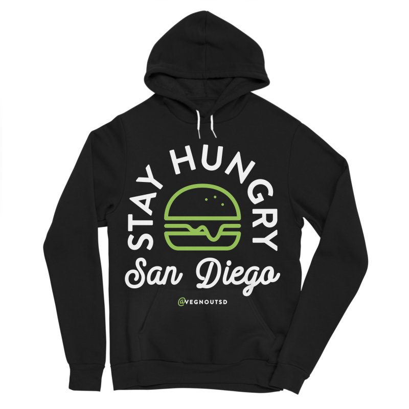 Stay Hungry Women's Sponge Fleece Pullover Hoody by Vegnout SD's Artist Shop