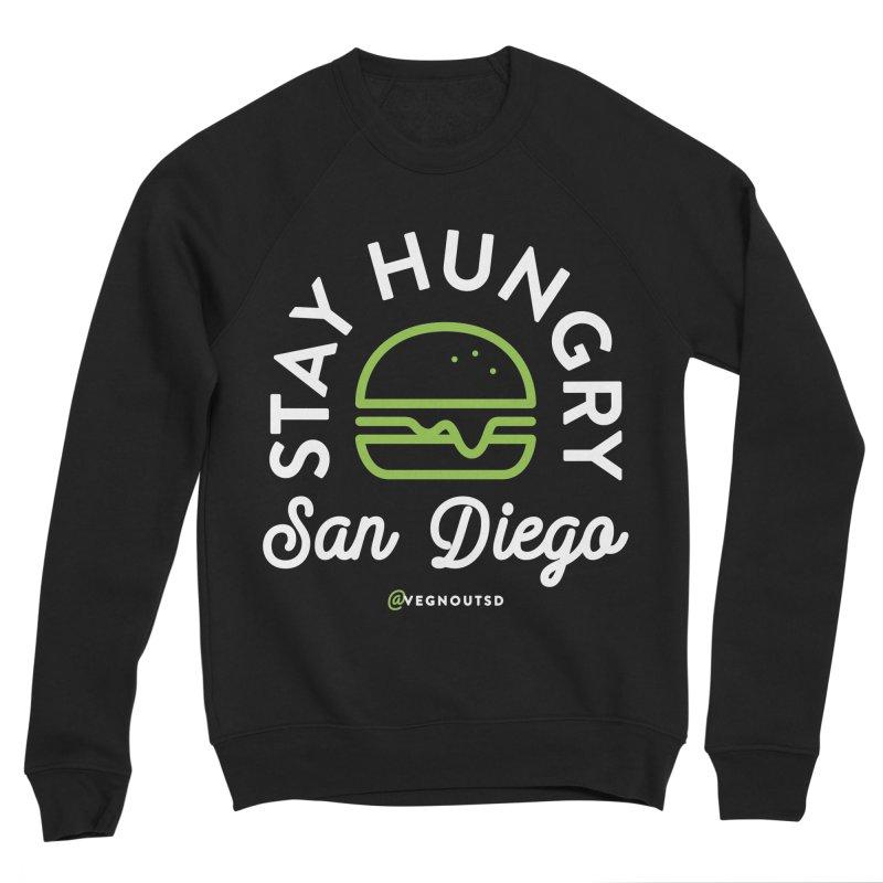 Stay Hungry Men's Sponge Fleece Sweatshirt by vegnoutsd's Artist Shop